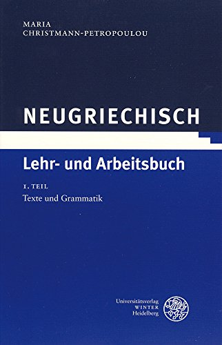 Neugriechisch, Lehr- und Arbeitsbuch, 3 Bde.