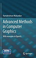 Advanced Methods in Computer Graphics: With examples in OpenGL