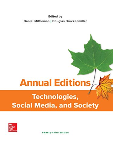 Compare Textbook Prices for Annual Editions: Technologies, Social Media, and Society Annual Editions Computers in Society 23 Edition ISBN 9781260180282 by Mittleman, Daniel,Druckenmiller, Douglas
