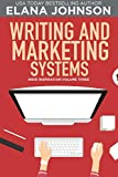 Writing and Marketing Systems (Indie Inspiration for Self-Publishers Book 3) (English Edition)