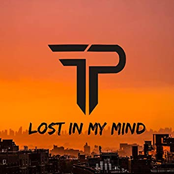 Lost In My Mind