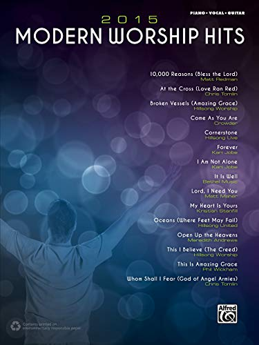 2015 Modern Worship Hits: Piano/Vocal/Guitar