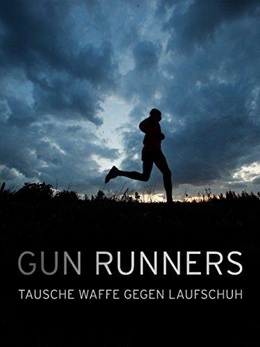 Gun Runners - Tausche Waffe gegen Laufschuh