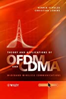 Theory and Applications of OFDM and CDMA: Wideband Wireless Communications