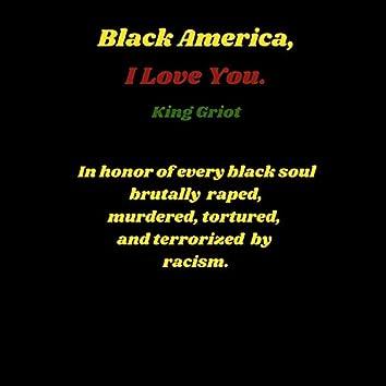 Black America, I Love You