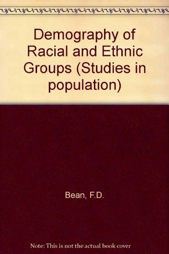 The Demography of Racial and Ethnic Groups