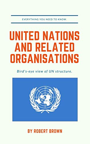United Nations and Related Organisations: Main Organs   Specialized agencies   Other (English Edition)