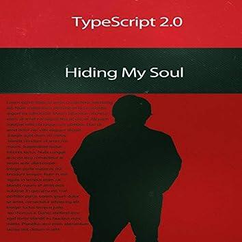 Hiding My Soul