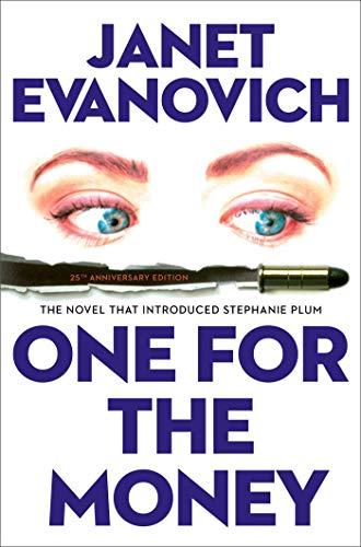 Compare Textbook Prices for One for the Money: The First Stephanie Plum Novel 1 A Stephanie Plum Novel  ISBN 9781982117948 by Evanovich, Janet