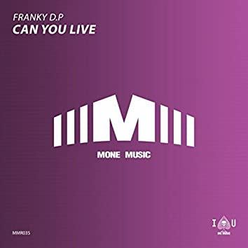 Can You Live (Re-Edit)