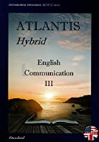 ATLANTIS Hybrid English Communication Ⅲ Standard 文部科学省検定済教科書 [コⅢ349]