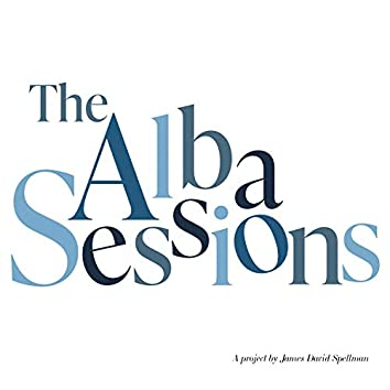 The Alba Sessions (Original Motion Picture Soundtrack)