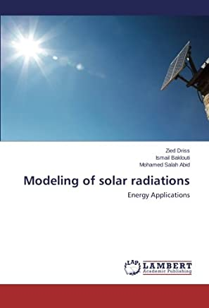 Modeling of solar radiations: Energy Applications
