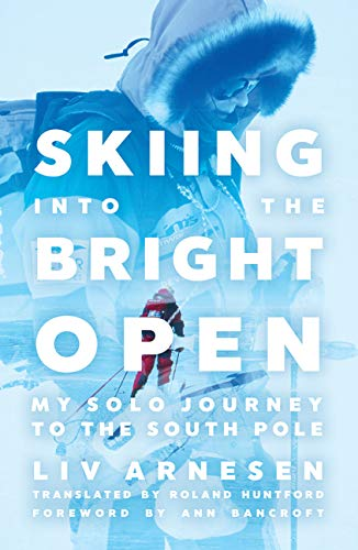 Skiing into the Bright Open: My Solo Journey to the South Pole