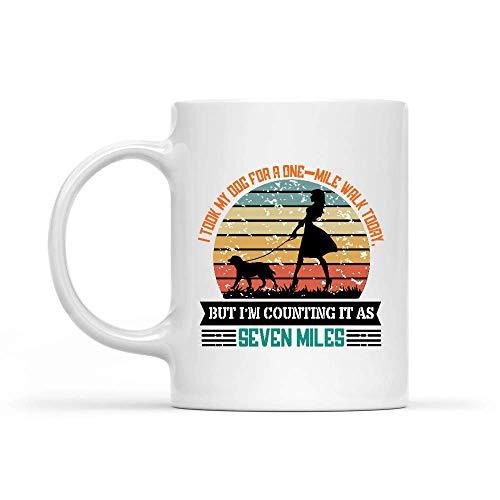 Porcelain Cup Hoy Llevé A Mi Perro A Caminar Una Milla, Pero Lo Cuento Como Seveni Llevé A Mi Perro A Caminar Una Milla Taza De Porcelana Taza De Café Té Regalos 330Ml Personalizad