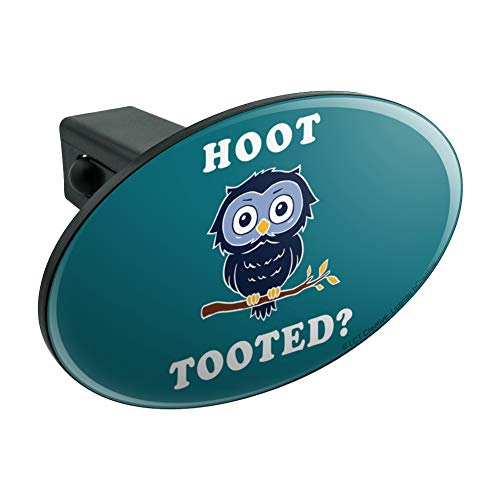 Graphics and More Hoot Tooted Owl Who Funny Humor Oval Tow Trailer Hitch Cover Plug Insert