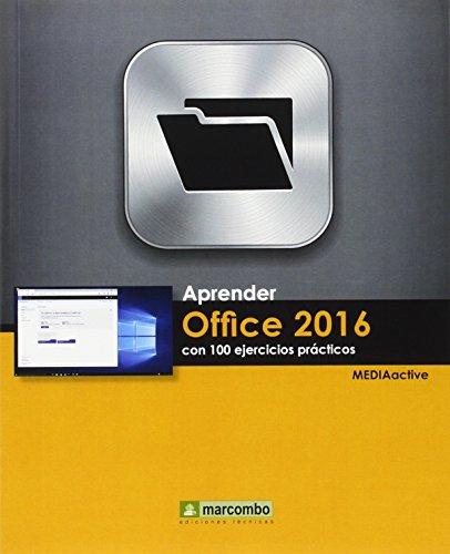 Aprender Office 2016 Con 100 Ejercicios Prácticos