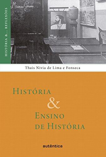 História & Ensino de História (História &... Reflexões)