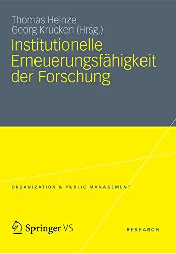 Institutionelle Erneuerungsfähigkeit der Forschung (Organization & Public Management)