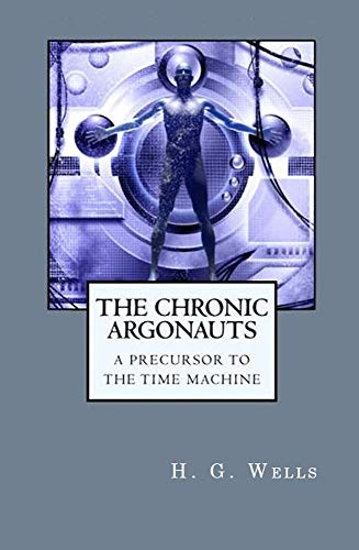 The Chronic Argonauts (Illustrated) (English Edition)