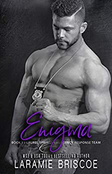 Enigma (Laurel Springs Emergency Response Team Book 3) by [Laramie Briscoe]