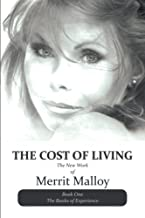 The Cost Of Living: The New Work of Merrit Malloy