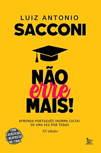 Não erre mais: Aprenda português (norma culta) de uma vez por todas