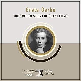 Greta Garbo: The Swedish Sphinx of Silent Films cover art