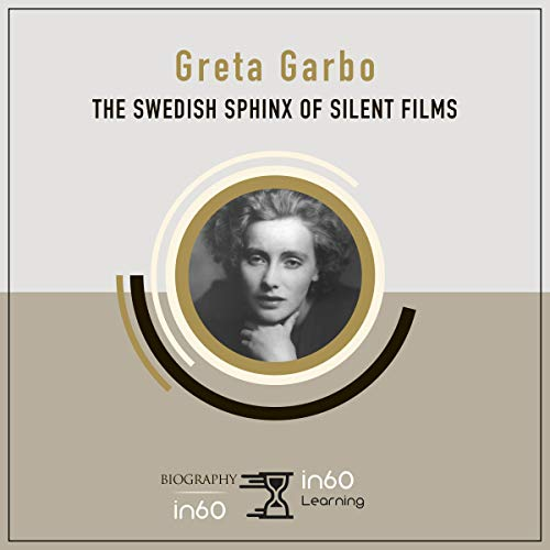 Greta Garbo: The Swedish Sphinx of Silent Films  By  cover art