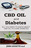 CBD oil and Diabetes: All you need to know about cbd oil to cure diabetes