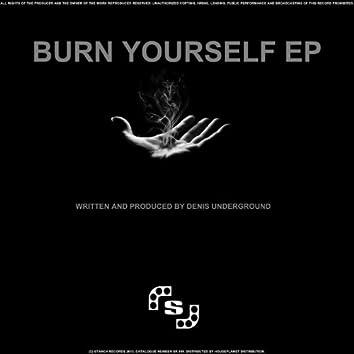 Burn Yourself EP
