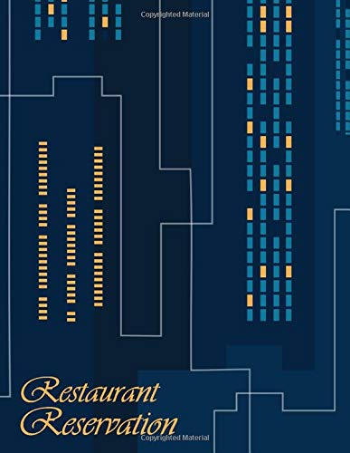 Restaurant Reservation: Reservation Log Book For Restaurant 2020 - Hostess Table Booking, Recording and Tracking Appointment From Customers, 8.5x11 Organizer Notebook, 120 Reservations, Blue skyline