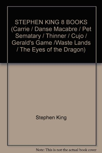 STEPHEN KING 8 BOOKS (Carrie / Danse Macabre / Pet Sematary / Thinner / Cujo / Gerald's Game /Waste Lands / The Eyes of the Dragon)