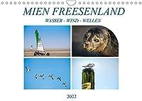 MIEN FREESENLAND - Wasser, Wind, Wellen (Wandkalender 2022 DIN A4 quer): Bilder fuer die Auffrischung aller Sinne, mit Wind, Wasser und viel Natur der Nordseekueste. (Monatskalender, 14 Seiten )
