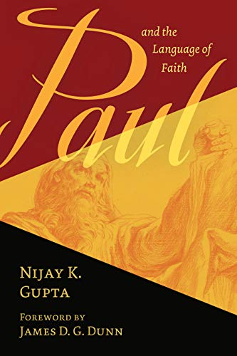 Paul and the Language of Faith (English Edition)