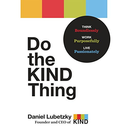 Do the KIND Thing Audiobook By Daniel Lubetzky cover art
