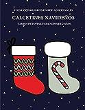 Libros de pintar para niños de 2 años (Calcetines navideños): Este libro tiene 40 páginas para colorear con líneas extra gruesas que sirven para ... a los niños muy pequeños a desarrollar el c