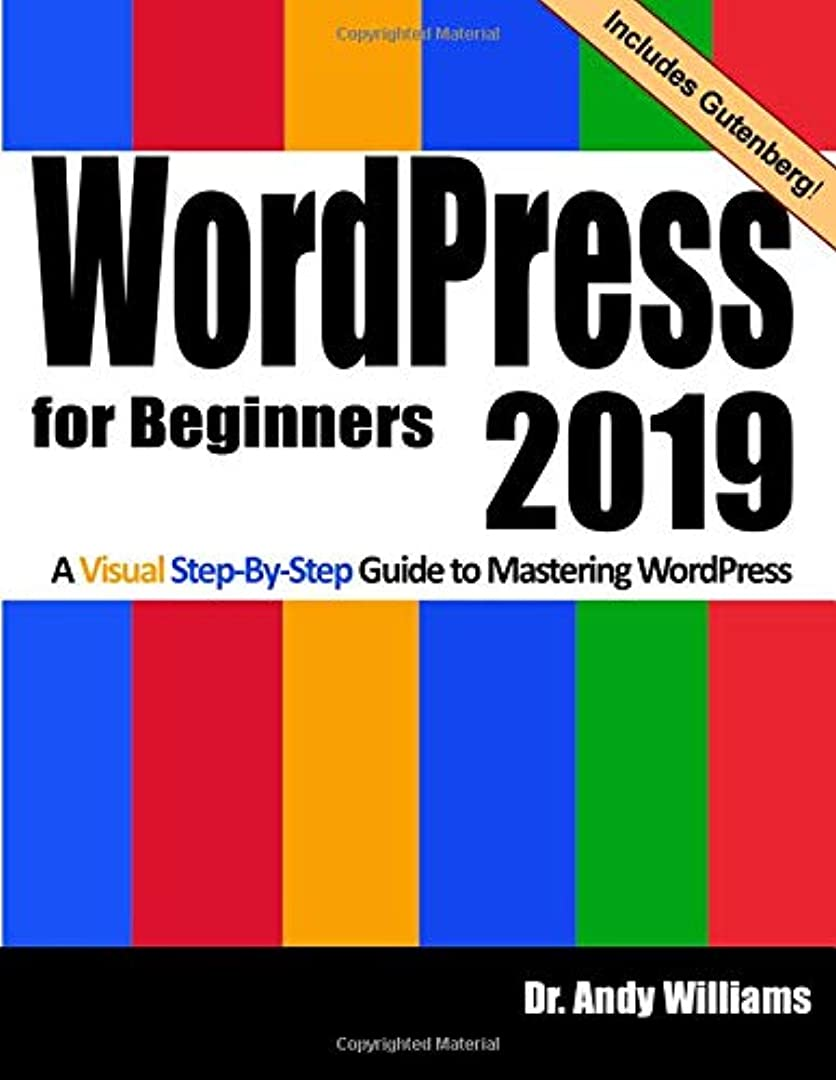 ジャケット見捨てられた遺棄されたWordPress for Beginners 2019: A Visual Step-by-Step Guide to Mastering WordPress (Webmaster Series)