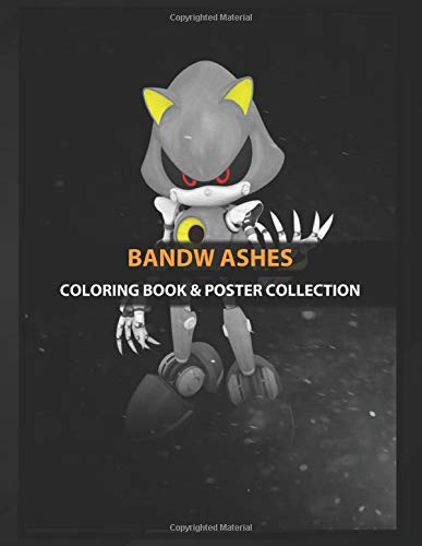 Coloring Book & Poster Collection: Bandw Ashes Metal Sonic From Sonic The Hedgehog Series Fantasy