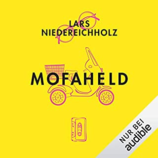 Mofaheld                   Autor:                                                                                                                                 Lars Niedereichholz                               Sprecher:                                                                                                                                 Patrick Mölleken,                                                                                        Lars Niedereichholz                      Spieldauer: 6 Std. und 28 Min.     213 Bewertungen     Gesamt 3,9