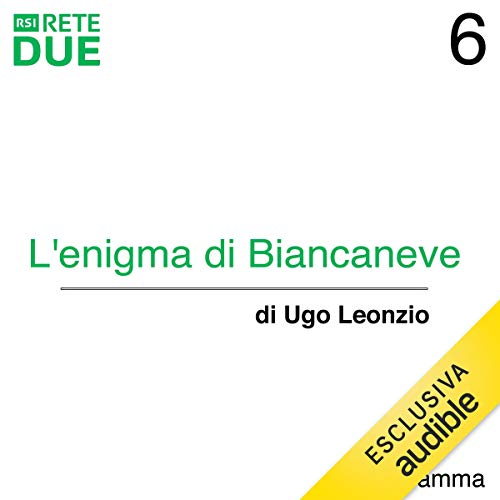 L'enigma di Biancaneve 6 audiobook cover art