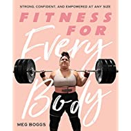 Fitness for Every Body: Strong, Confident, and Empowered at Any Size
