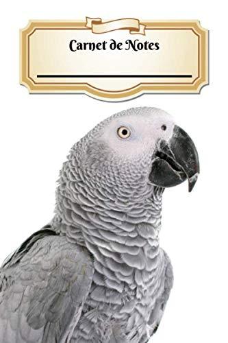 Carnet De Notes: Perroquet Jaco | Oiseau | A5 139 Pages Avec Papier Pointillé | Bullet Journal | Art Notes | Cahier | Dotted Journal | Notebook | Espace pour votre nom, classe, cours