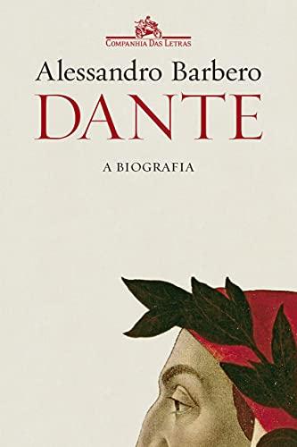 Dante: A biografia