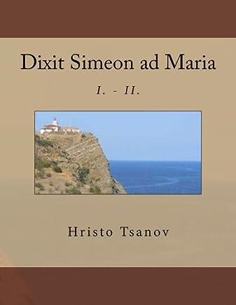 Dixit Simeon Ad Maria: I. - II.: 1-2