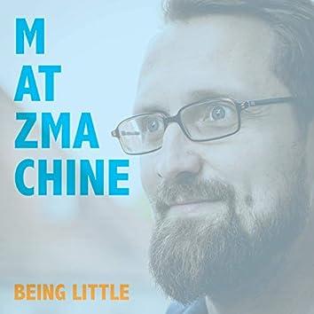 Being Little