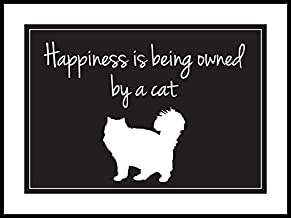 Happiness Is Being Owned By a Cat 18