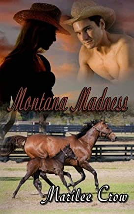 [(Montana Madness)] [By (author) Marilee Crow] published on (August, 2008)
