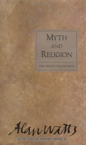 Myth and Religion: The Edited Transcripts