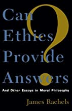 Can Ethics Provide Answers? by James Rachels (1996-12-03)